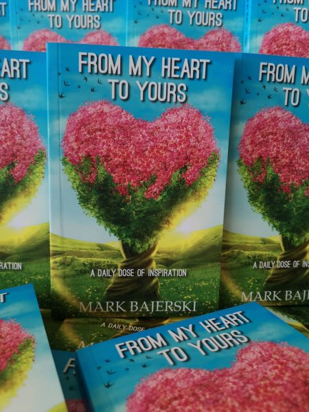 From my heart to yours Book by Mark Bajerski